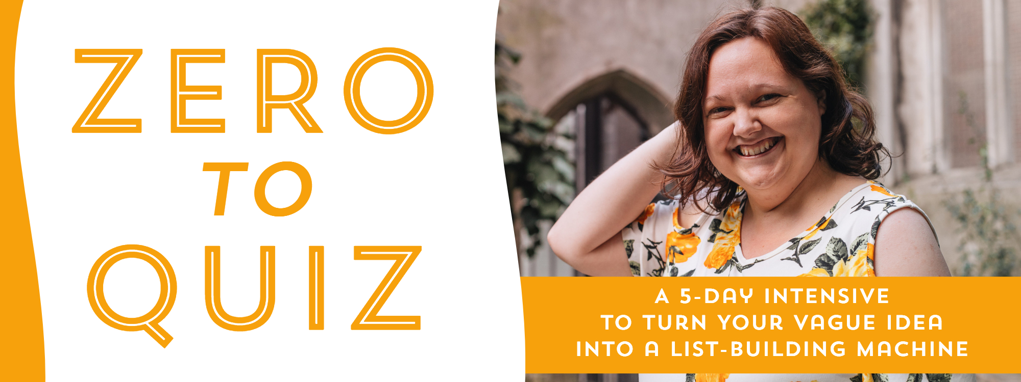 Zero to Quiz: A 5-Day Intensive to Turn Your Vague Idea into a List-Building Machine